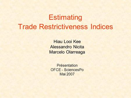 Estimating Trade Restrictiveness Indices