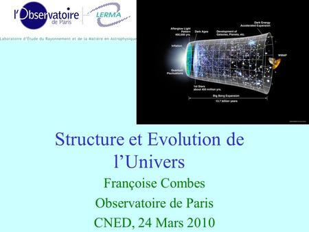 Structure et Evolution de l'Univers