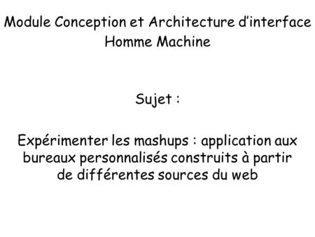 Module Conception et Architecture d'interface Homme Machine
