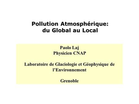 Pollution Atmosphérique: du Global au Local