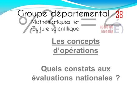 Les concepts dopérations Quels constats aux évaluations nationales ?