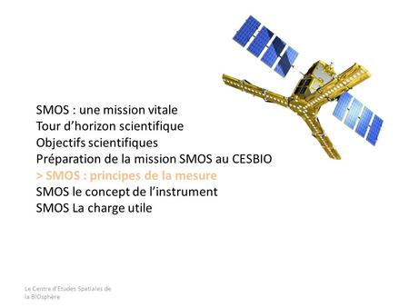 SMOS : une mission vitale Tour d'horizon scientifique