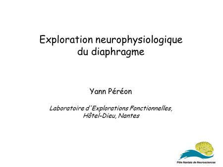 Exploration neurophysiologique du diaphragme