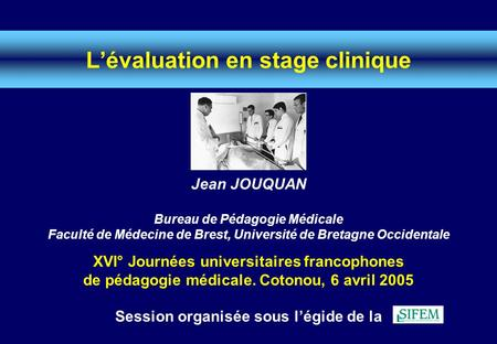 L'évaluation en stage clinique