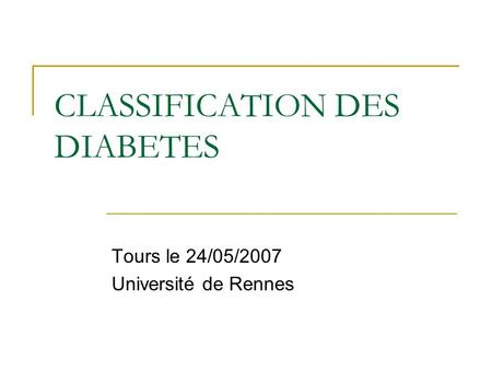 CLASSIFICATION DES DIABETES