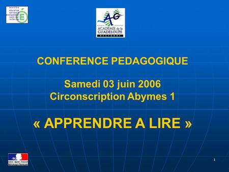CONFERENCE PEDAGOGIQUE Circonscription Abymes 1