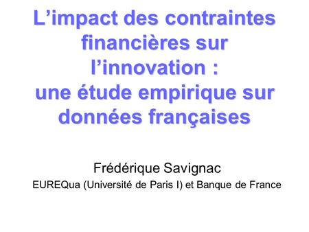 EUREQua (Université de Paris I) et Banque de France