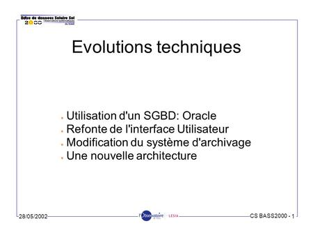 Evolutions techniques