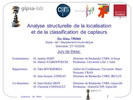 Soutenance - DH. TRINH 1 Analyse structurelle de la localisation et de la classification de capteurs Do Hieu TRINH Gipsa – lab / Département dAutomatique.