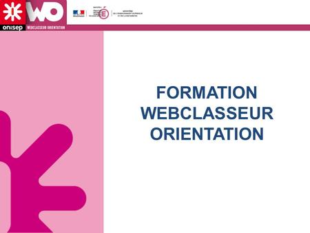 FORMATION WEBCLASSEUR ORIENTATION