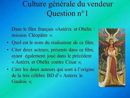 Culture générale du vendeur Question n°1