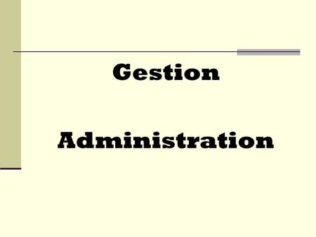 Gestion Administration.