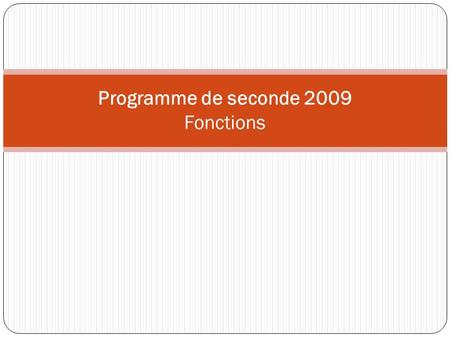 Programme de seconde 2009 Fonctions