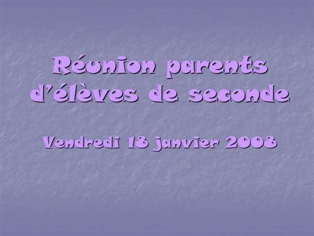 Réunion parents d'élèves de seconde