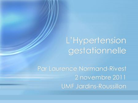 L'Hypertension gestationnelle
