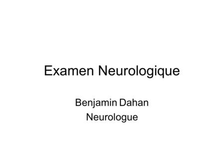 Benjamin Dahan Neurologue