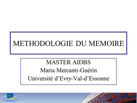 METHODOLOGIE DU MEMOIRE