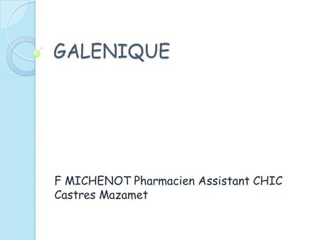 F MICHENOT Pharmacien Assistant CHIC Castres Mazamet