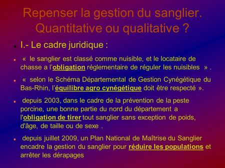 Repenser la gestion du sanglier. Quantitative ou qualitative ?