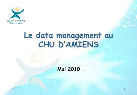Le data management au CHU D'AMIENS
