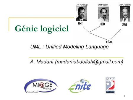 UML : Unified Modeling Language A. Madani