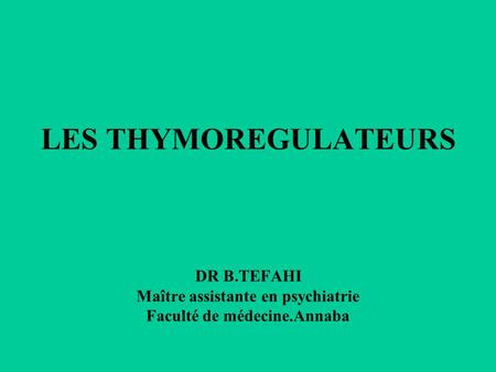 LES THYMOREGULATEURS DR B