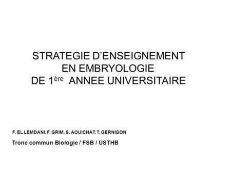 STRATEGIE D'ENSEIGNEMENT EN EMBRYOLOGIE DE 1ère ANNEE UNIVERSITAIRE