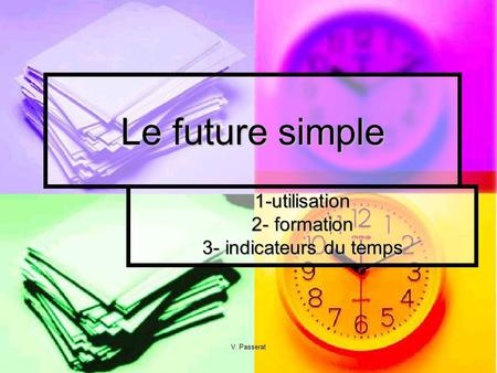 1-utilisation 2- formation 3- indicateurs du temps