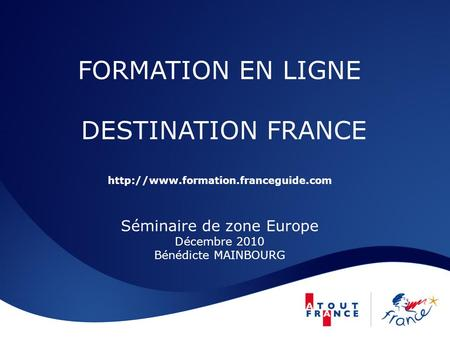 FORMATION EN LIGNE DESTINATION FRANCE  formation