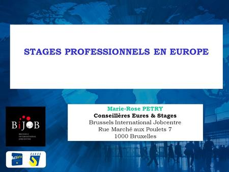 STAGES PROFESSIONNELS EN EUROPE