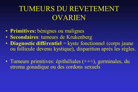 TUMEURS DU REVETEMENT OVARIEN