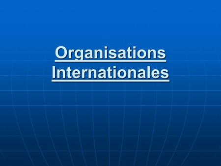 Organisations Internationales