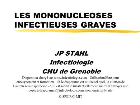 LES MONONUCLEOSES INFECTIEUSES GRAVES