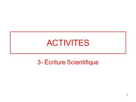 3- Écriture Scientifique