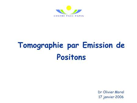Tomographie par Emission de Positons