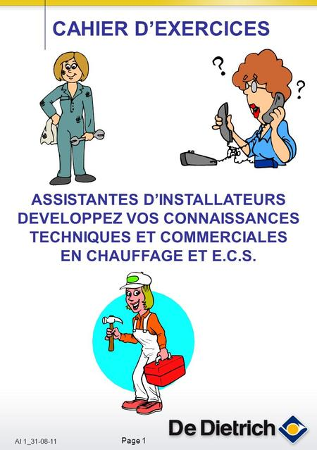 CAHIER D'EXERCICES ASSISTANTES D'INSTALLATEURS