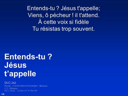 Entends-tu ? Jésus t'appelle