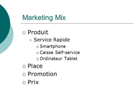 Marketing Mix Produit Place Promotion Prix Service Rapide Smartphone