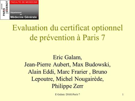 Evaluation du certificat optionnel de prévention à Paris 7