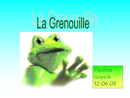 Pauline Goye,le 12.06.03. 1. Description 2. Famille 3. Lhabitat 4. Nourriture 5. Reproduction 6. Dangers 7. Particularités 8. Bibliographie.