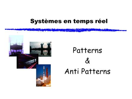 Patterns & Anti Patterns