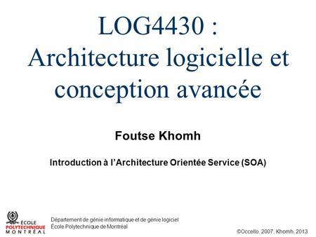 Introduction l architecture orient e service ppt for Architecture logicielle exemple