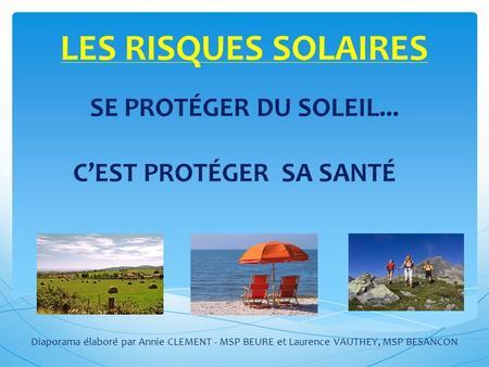 Capsule sant pr par e par h l ne paulin infirmi re en sant publique ppt - Se proteger du soleil ...