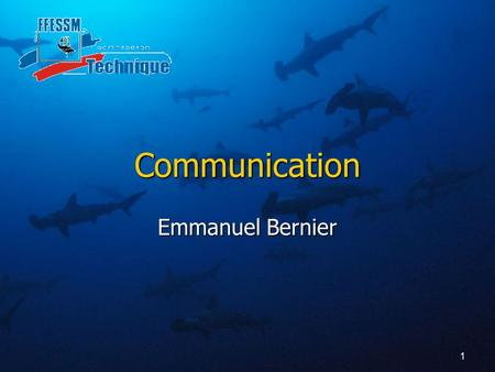 Communication Emmanuel Bernier.