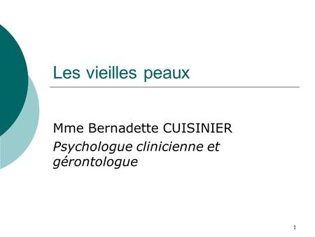 Mme Bernadette CUISINIER Psychologue clinicienne et gérontologue
