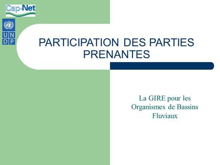 PARTICIPATION DES PARTIES PRENANTES
