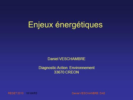 Daniel VESCHAMBRE Diagnostic Action Environnement CREON