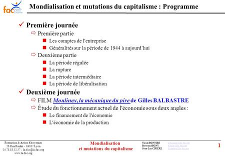 1 Formation & Action Citoyennes 58 Rue Raulin - 69007 Lyon 04.78.83.52.57 -  Nicole