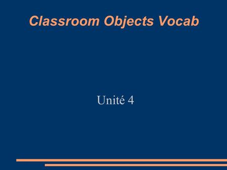 Classroom Objects Vocab
