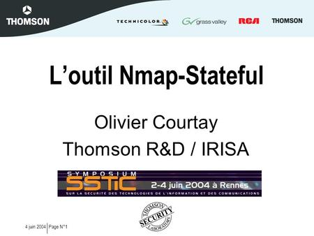 Page N°14 juin 2004 Loutil Nmap-Stateful Olivier Courtay Thomson R&D / IRISA.